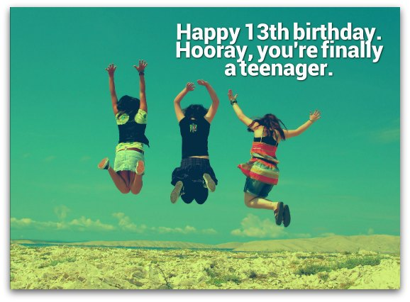 13th Birthday Wishes - Birthday Messages for 13 Year Olds