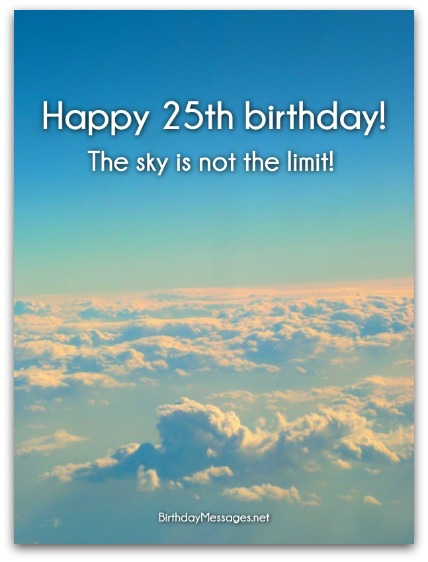 25th Birthday Wishes - Birthday Messages for 25 Year Olds