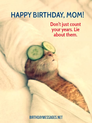 Birthday Images - Funny Birthday Wishes for Mothers