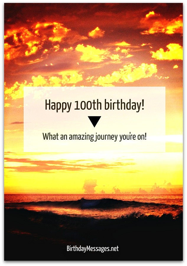 100th Birthday Wishes - Birthday Messages for 100 Year Olds