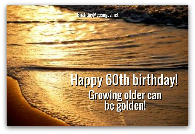 60th Birthday Wishes - 60th Birthday Messages