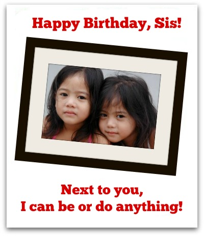 Funny Older Sister Birthday Quotes Sister birthday wishes