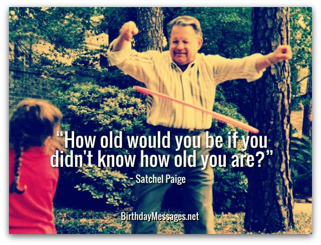 Clever Birthday Quotes - Clever Quotes for Birthdays