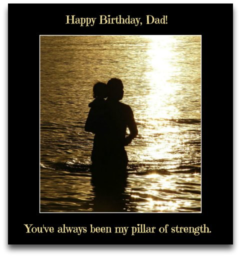 Dad Birthday Messages - Birthday Wishes for Dad