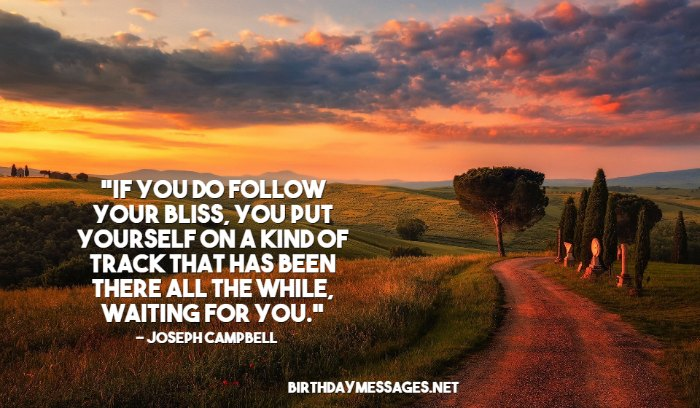 Inspirational Quotes on Following Your Bliss