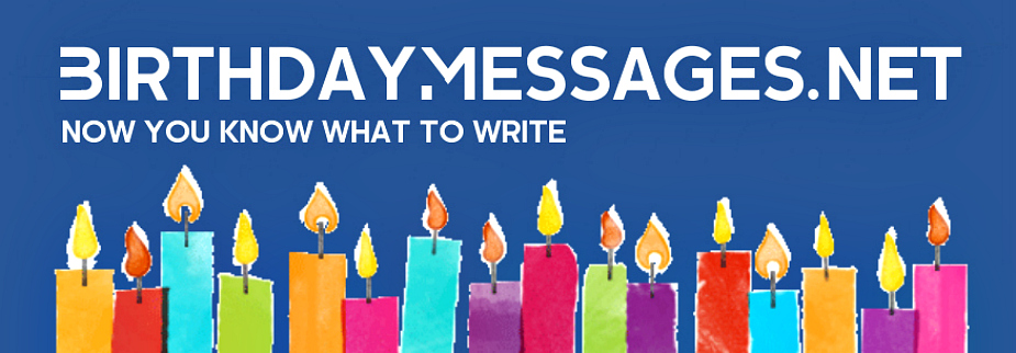 Over 6000 Original Birthday Messages: Now You Know What to Write