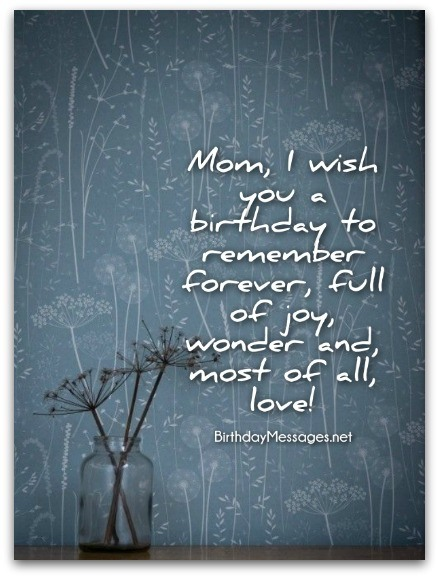 Mom Birthday Wishes Special Birthday Messages for Mothers – Mom Birthday Greetings