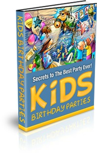 Kids Birthday Parties: Secrets to the Best Party Ever - Buy now for only 99¢